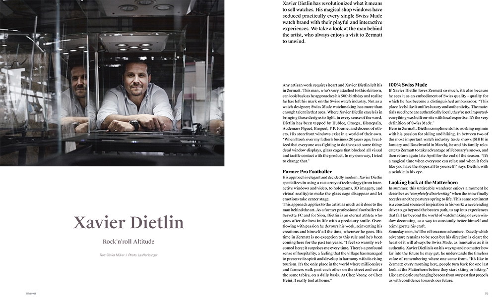 Helvet Magazine: Xavier Dietlin, Rock'n'roll Altitude. Xavier Dietlin has revolutionized what it means to sell watches.